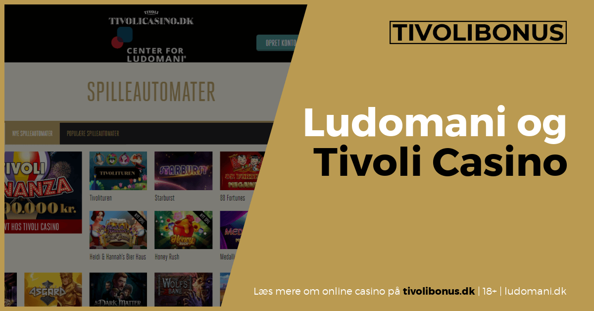 Center for Ludomani og Tivoli Casino
